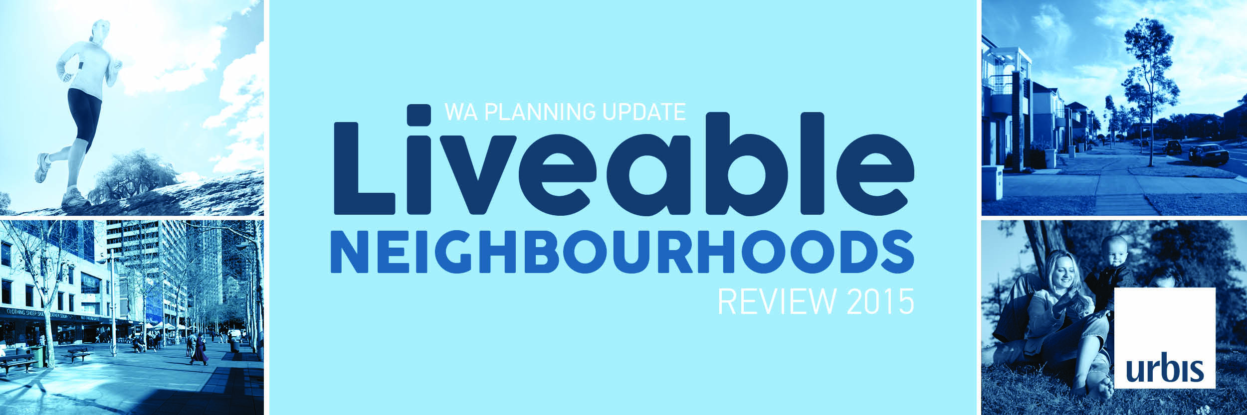 Liveable Neighbourhoods Review 2015 Banner